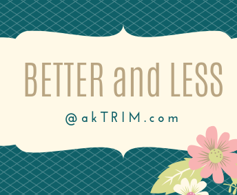 Better and Less